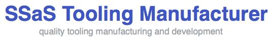 SSaS Tooling Manufacturer